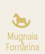 Mugnaia&Fornarina